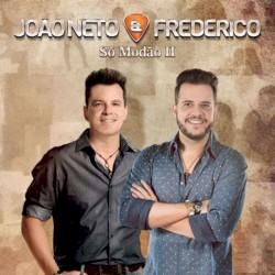 João Neto & Frederico - Morango do Nordeste - Ao Vivo