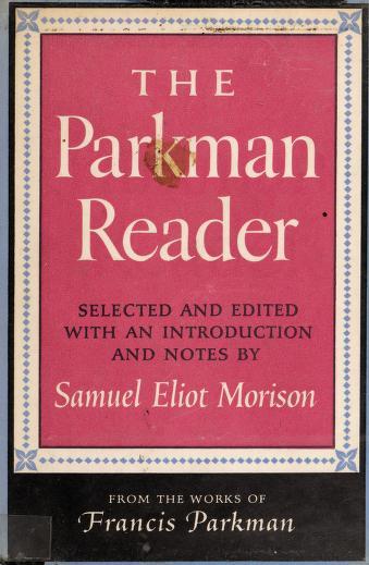The Parkman reader by Francis Parkman